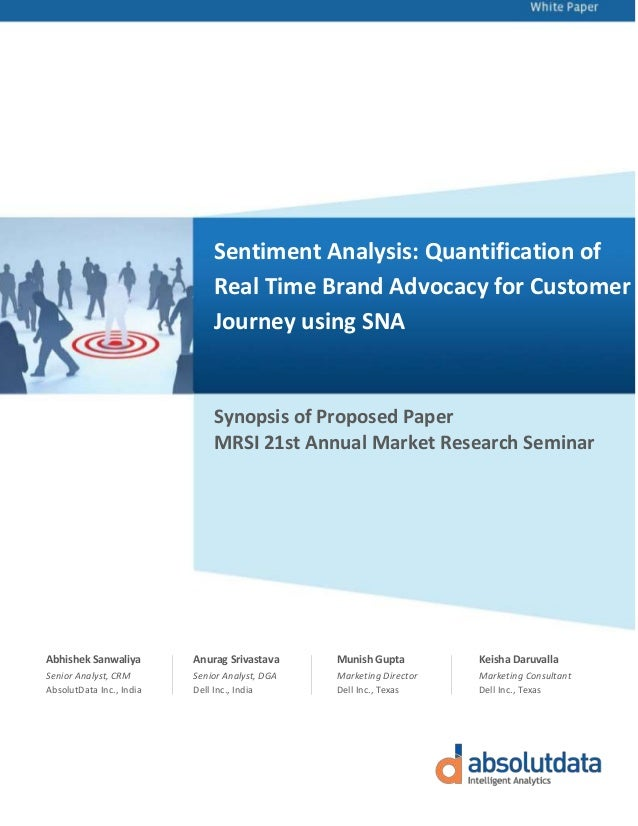 Sentiment Analysis: Quantification of Real Time Brand Advocacy for Customer Journey using SNA Synopsis of Proposed Paper M...