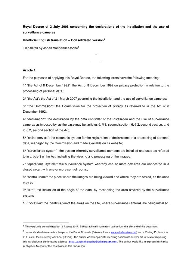 Royal Decree of 2 July 2008 concerning the declarations of the installation and the use of surveillance cameras Unofficial...