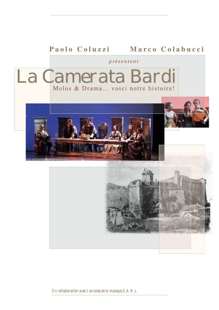 Paolo Coluzzi                                   Marco Colabucci    La Camerata Bardi        En collaboration avec Les voie...
