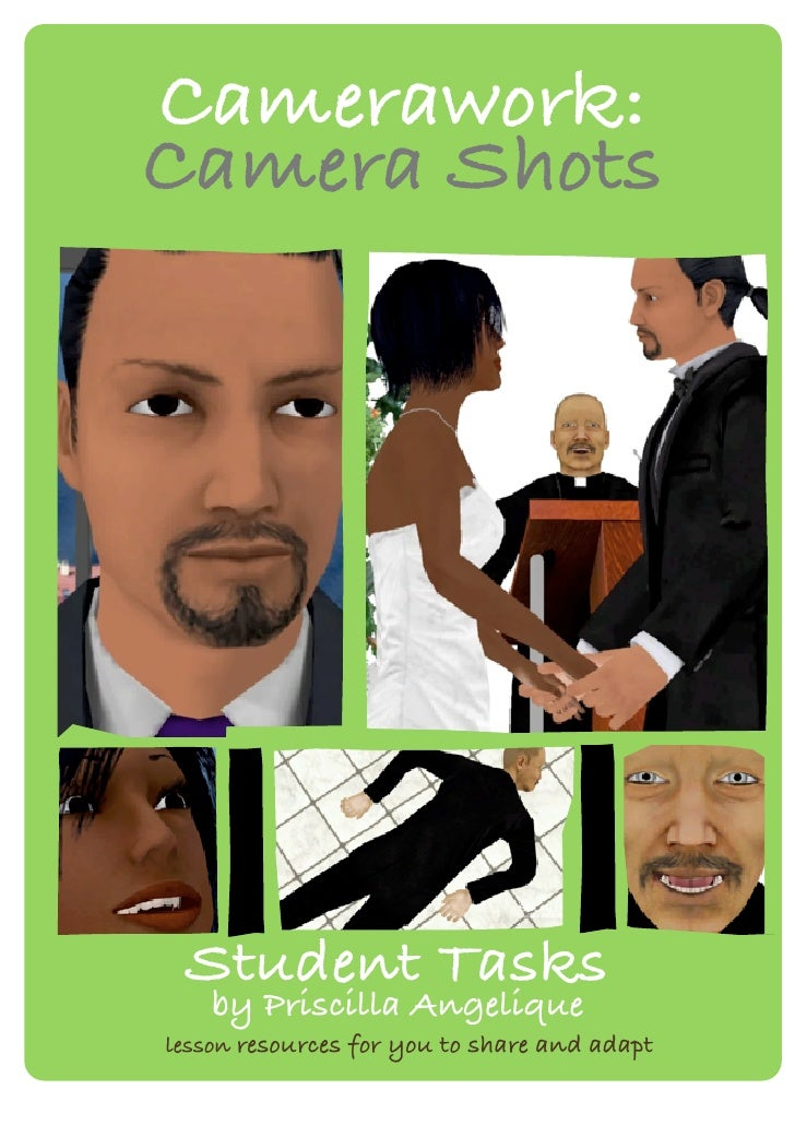 Camerawork:Camera Shots Student Tasks    by Priscilla Angeliquelesson resources for you to share and adapt