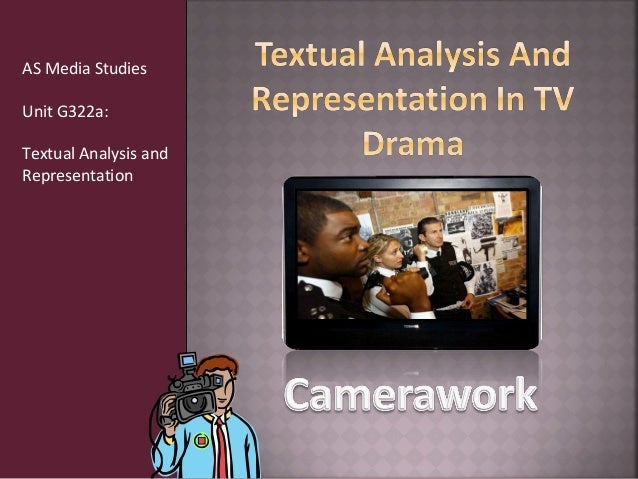 AS Media StudiesUnit G322a:Textual Analysis andRepresentation