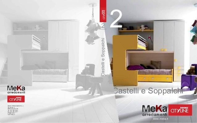 Camerette castelli e soppalco doimo cityline for Meka arredamenti casoria