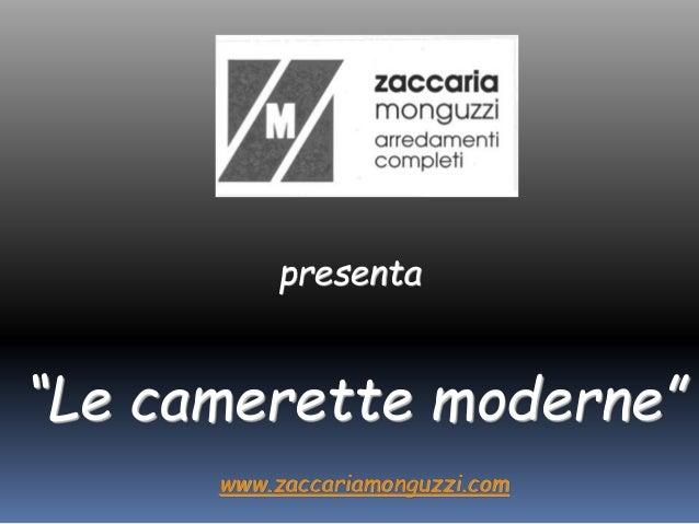 """presenta """"Le camerette moderne"""" www.zaccariamonguzzi.com"""