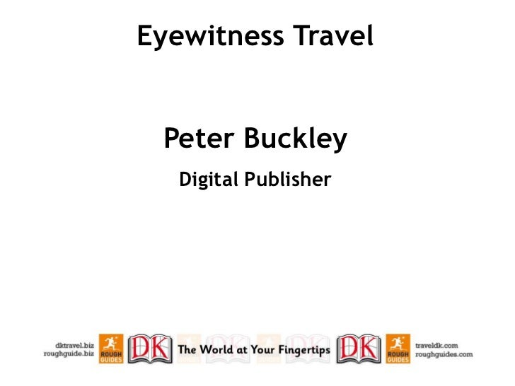 Eyewitness Travel Peter Buckley   Digital Publisher