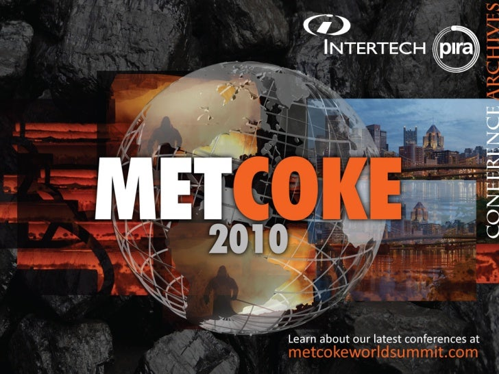 Cokemaking in an Integrated Steel Works Technology, Location and Greenhouse                Gases                       Ian...