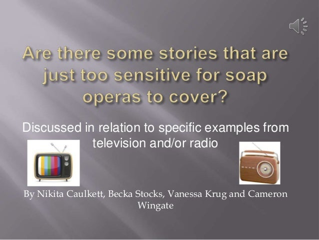 Discussed in relation to specific examples from television and/or radio  By Nikita Caulkett, Becka Stocks, Vanessa Krug an...