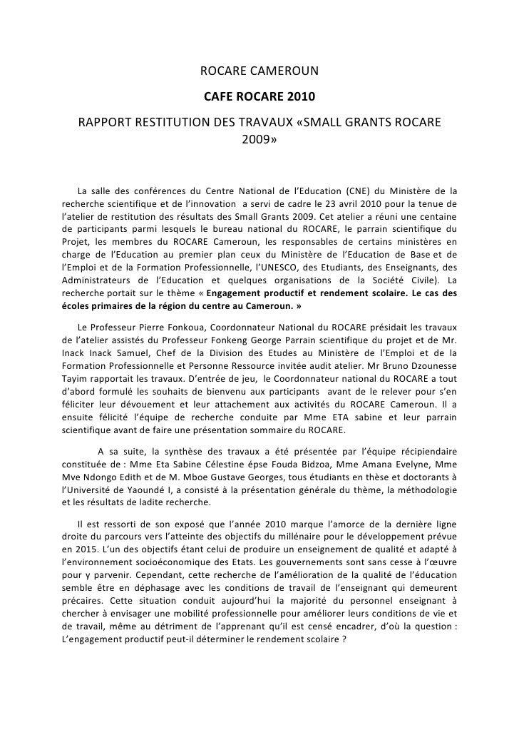 ROCARE CAMEROUN                                  CAFE ROCARE 2010    RAPPORT RESTITUTION DES TRAVAUX «SMALL GRANTS ROCARE ...