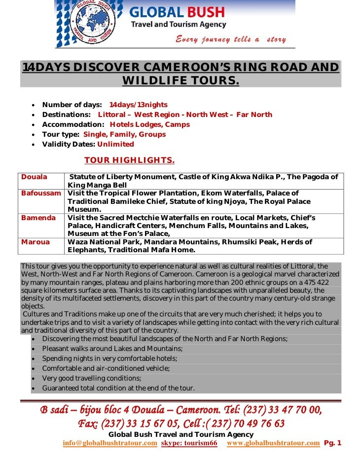 14DAYS DISCOVER CAMEROON'S RING ROAD AND             WILDLIFE TOURS.   •   Number of days: 14days/13nights   •   Destinati...