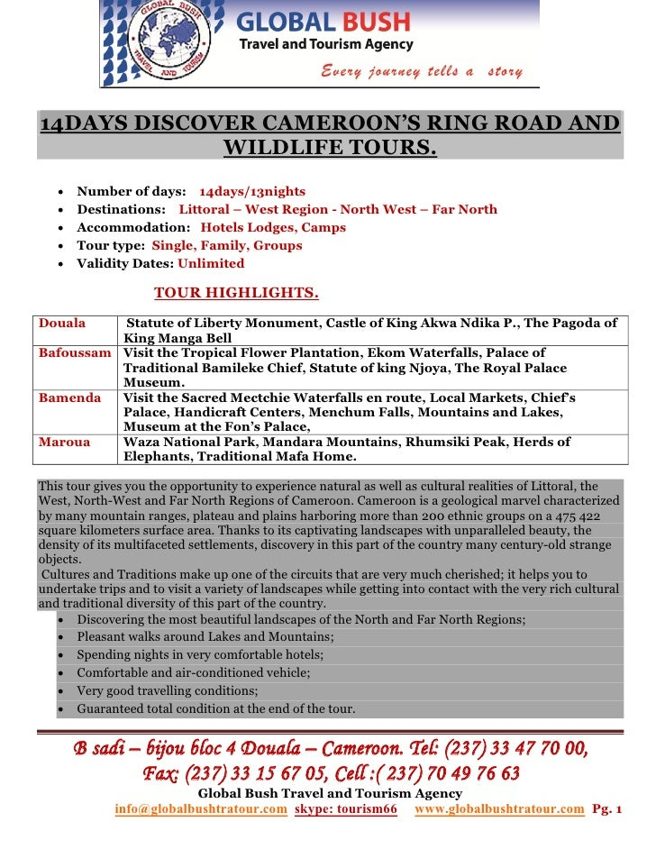 14DAYS DISCOVER CAMEROON'S RING ROAD AND             WILDLIFE TOURS.      Number of days: 14days/13nights      Destinati...