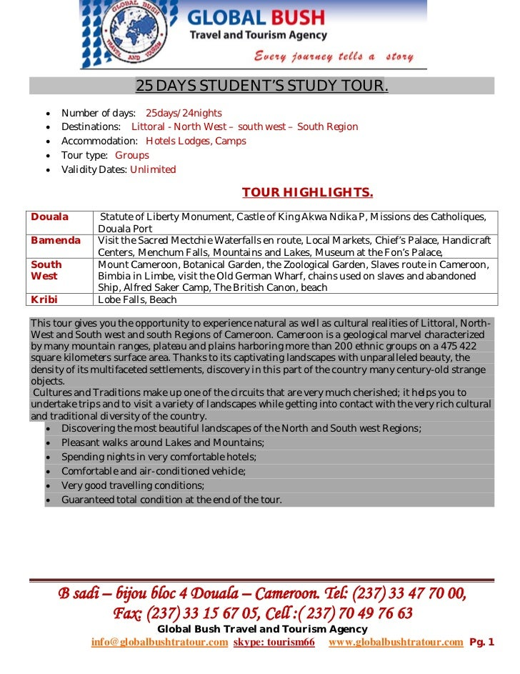 25 DAYS STUDENT'S STUDY TOUR.   •    Number of days: 25days/24nights   •    Destinations: Littoral - North West – south we...