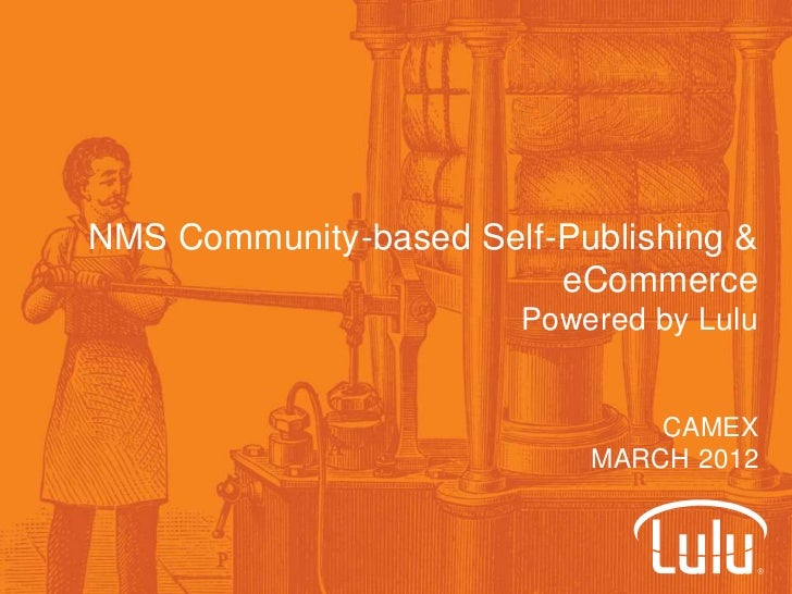 NMS Community-based Self-Publishing &                         eCommerce                       Powered by Lulu             ...