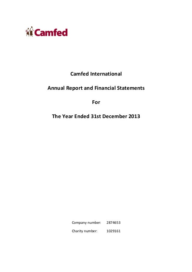 Camfed International Annual Report and Financial Statements For The Year Ended 31st December 2013 Company number: 2874653 ...