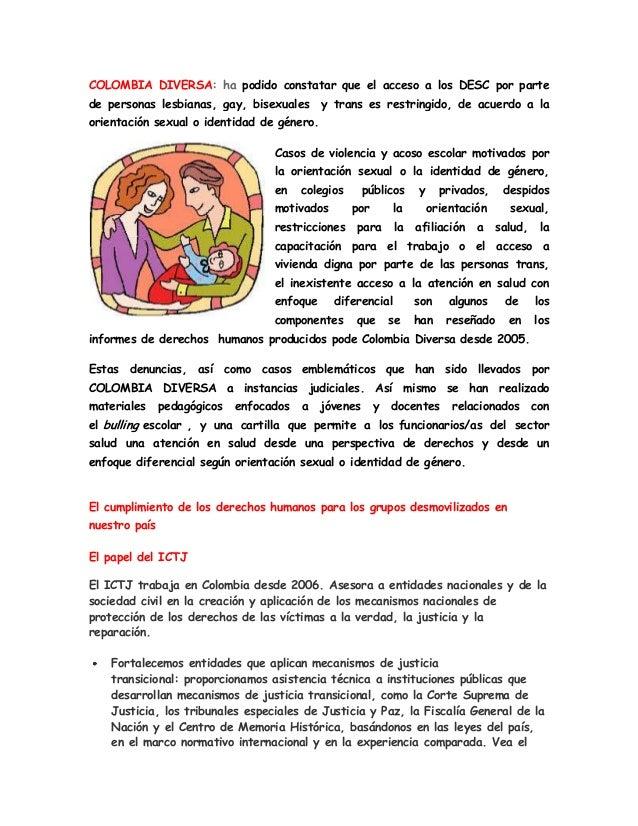 COLOMBIA DIVERSA: ha podido constatar que el acceso a los DESC por parte de personas lesbianas, gay, bisexuales y trans es...