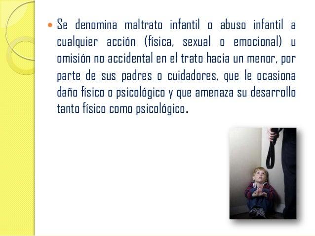 Maltrato infantil  Slide 2
