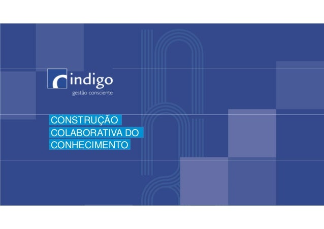 CONSTRUÇÃO COLABORATIVA DO CONHECIMENTO