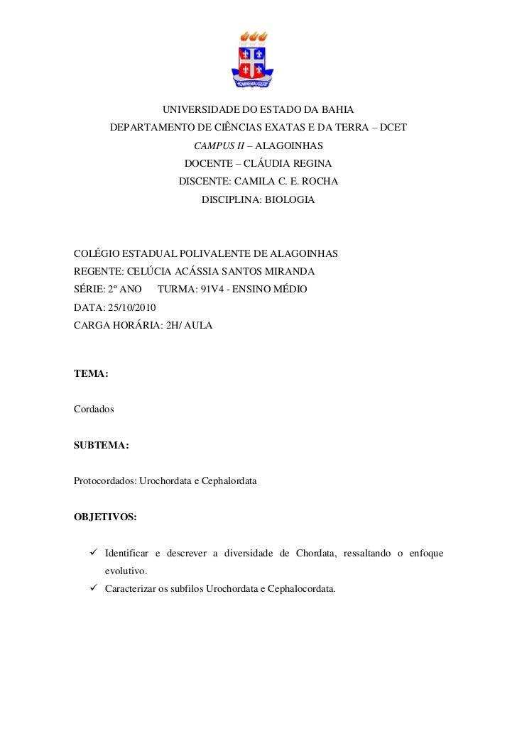 UNIVERSIDADE DO ESTADO DA BAHIA        DEPARTAMENTO DE CIÊNCIAS EXATAS E DA TERRA – DCET                          CAMPUS I...
