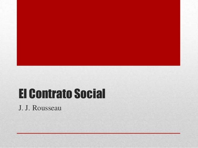 El Contrato Social J. J. Rousseau