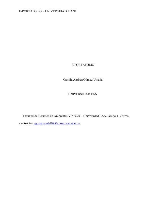 E-PORTAFOLIO – UNIVERSIDAD EAN1                                     E-PORTAFOLIO                               Camila Andr...