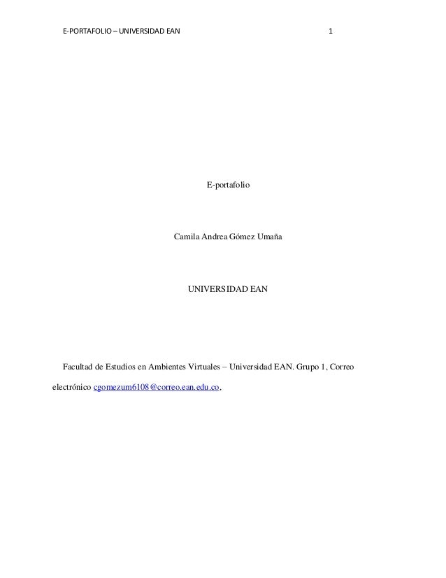 E-PORTAFOLIO – UNIVERSIDAD EAN                                         1                                        E-portafol...