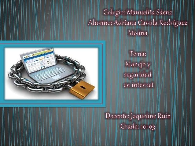 •Que es internet y para que nos sirve •Que son los fraudes en los correos electrónicos •10 comportamientos digitales •10 c...