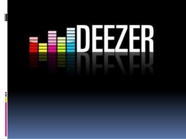  Deezer es un sitio wed que ofrece música de forma gratuita e ilimitada. Se creó en Francia durante junio de 2006 por dos...