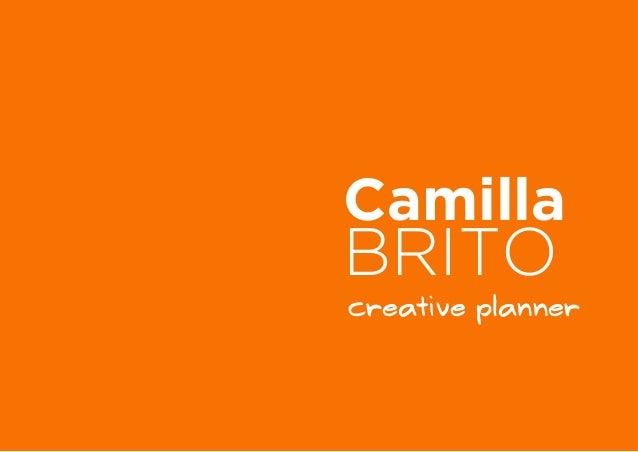 Camilla  BRITO  creative planner