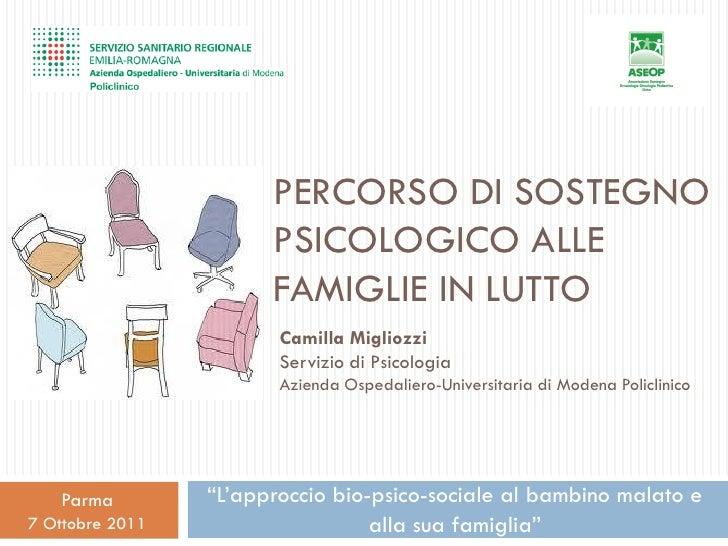 PERCORSO DI SOSTEGNO                       PSICOLOGICO ALLE                       FAMIGLIE IN LUTTO                       ...