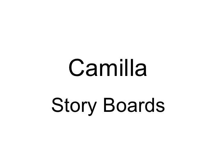 Camilla Story Boards