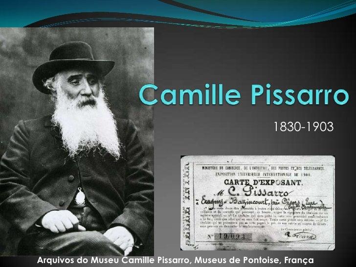 1830-1903     Arquivos do Museu Camille Pissarro, Museus de Pontoise, França