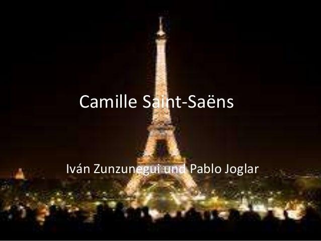 Camille Saint-Saëns Iván Zunzunegui und Pablo Joglar
