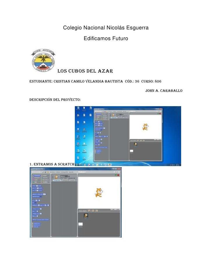 Colegio Nacional Nicolás Esguerra                            Edificamos Futuro             LOS CUBOS DEL AZAREstudiante: C...