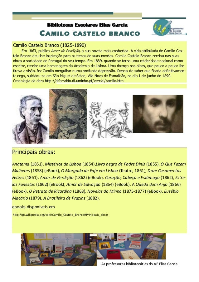 Bibliotecas Escolares Elias Garcia                  C AMILO                 CASTELO BRANCOCamilo Castelo Branco (1825-1890...