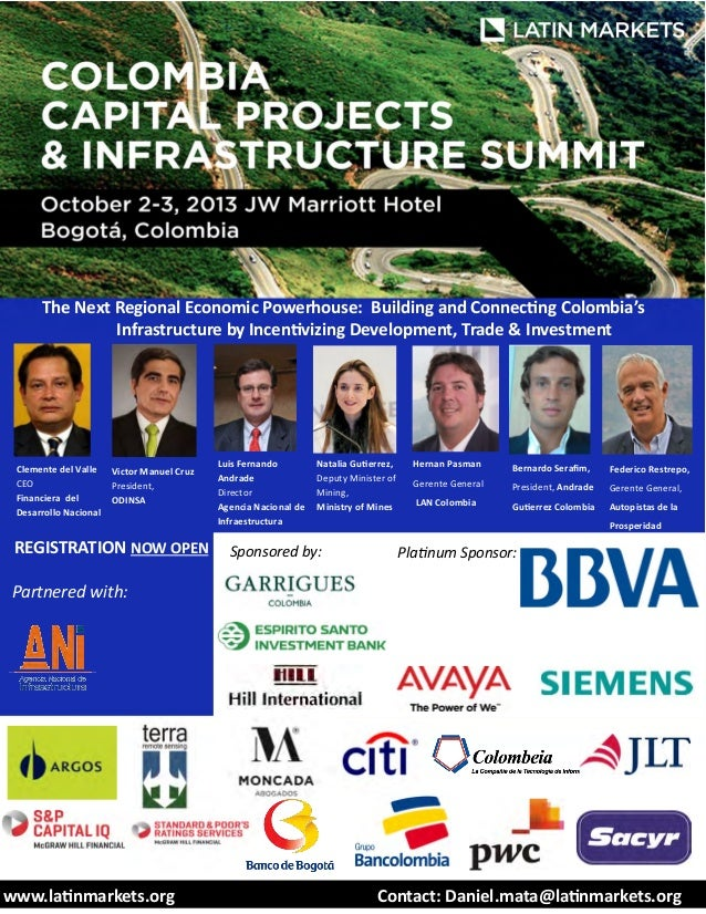 The Next Regional Economic Powerhouse: Building and Connecting Colombia's Infrastructure by Incentivizing Development, Tra...