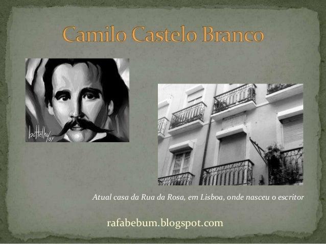 Atual casa da Rua da Rosa, em Lisboa, onde nasceu o escritor rafabebum.blogspot.com