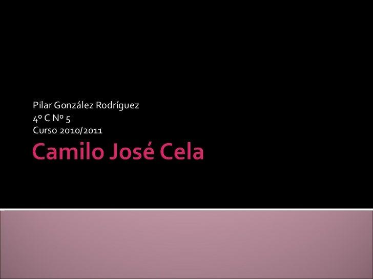 Pilar González Rodríguez 4º C Nº 5 Curso 2010/2011
