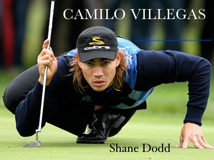 CAMILO VILLEGAS       http://www.pgatour.com/2008/tournaments/r058/12/10/preview/index.html    Shane Dodd