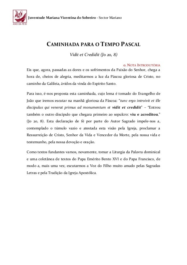 Juventude Mariana Vicentina do Sobreiro - Sector Mariano            CAMINHADA PARA O TEMPO PASCAL                         ...