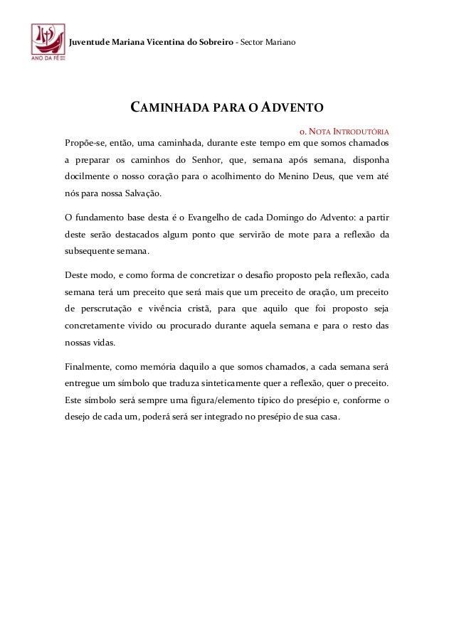 Juventude Mariana Vicentina do Sobreiro - Sector Mariano  CAMINHADA PARA O ADVENTO 0. NOTA INTRODUTÓRIA Propõe-se, então, ...