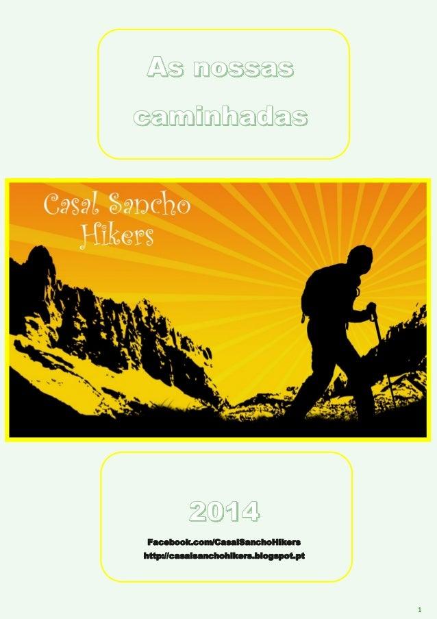 1 Facebook.com/CasalSanchoHikers http://casalsanchohikers.blogspot.pt