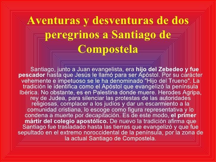 Aventuras y desventuras de dos peregrinos a Santiago de Compostela