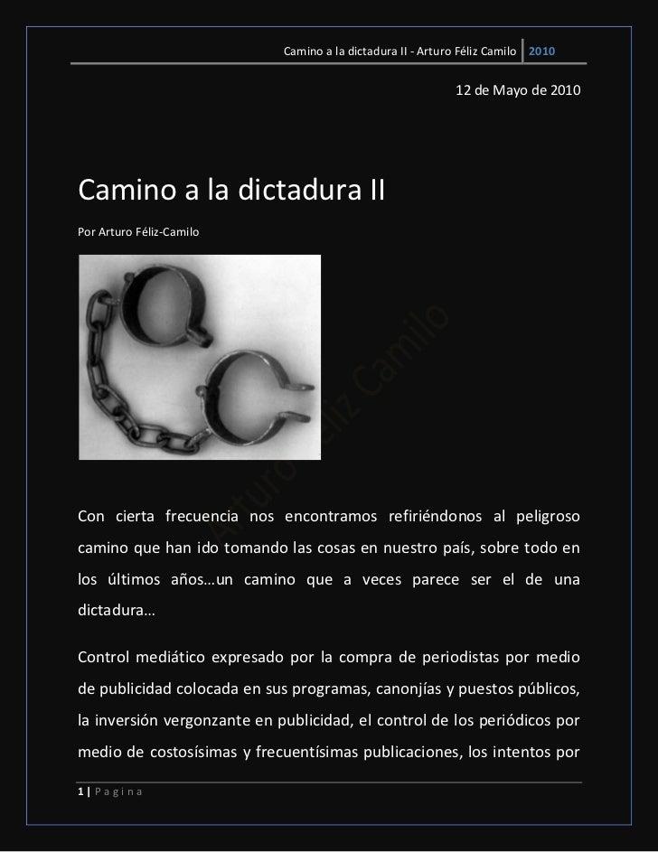 Camino a la dictadura II - Arturo Féliz Camilo 2010                                                             12 de Mayo...