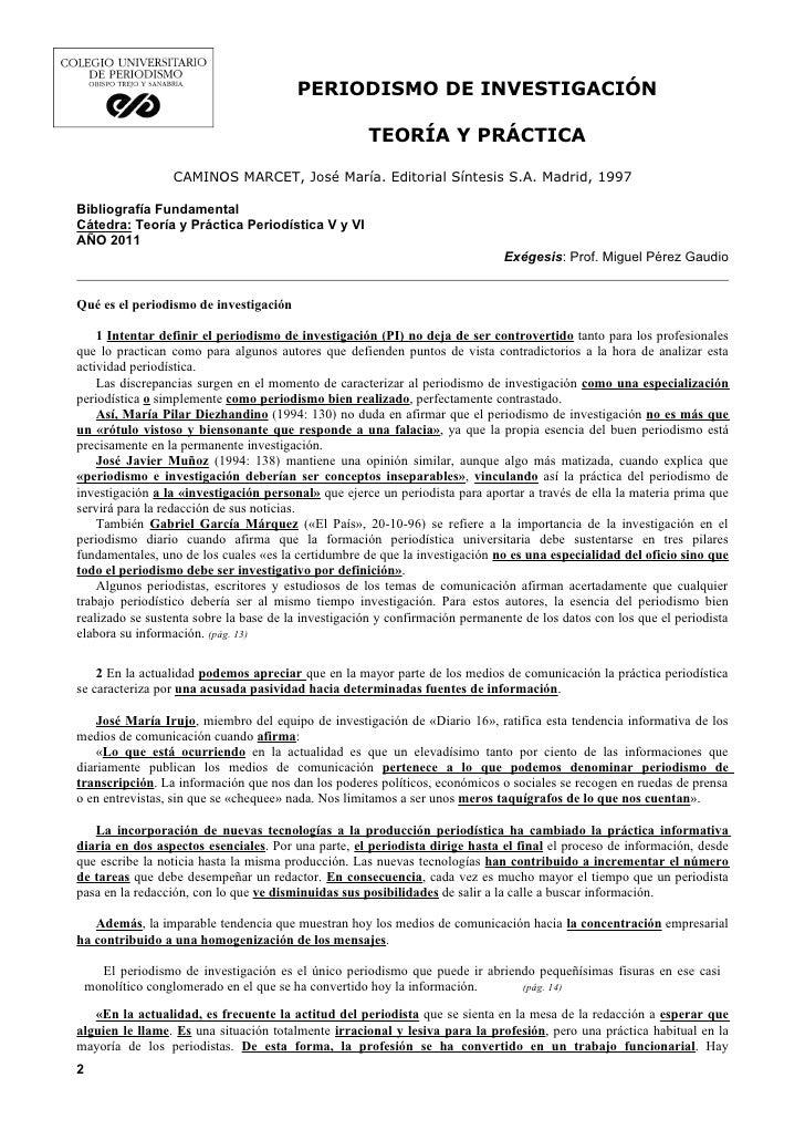 PERIODISMO DE INVESTIGACIÓN                                                     TEORÍA Y PRÁCTICA                   CAMINO...