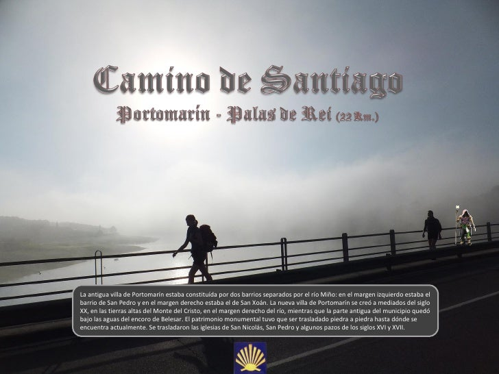 La antigua villa de Portomarín estaba constituída por dos barrios separados por el río Miño: en el margen izquierdo estaba...