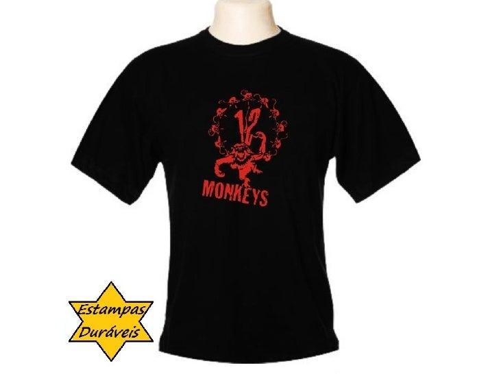 Camiseta 12 macacos,     frases camiseta