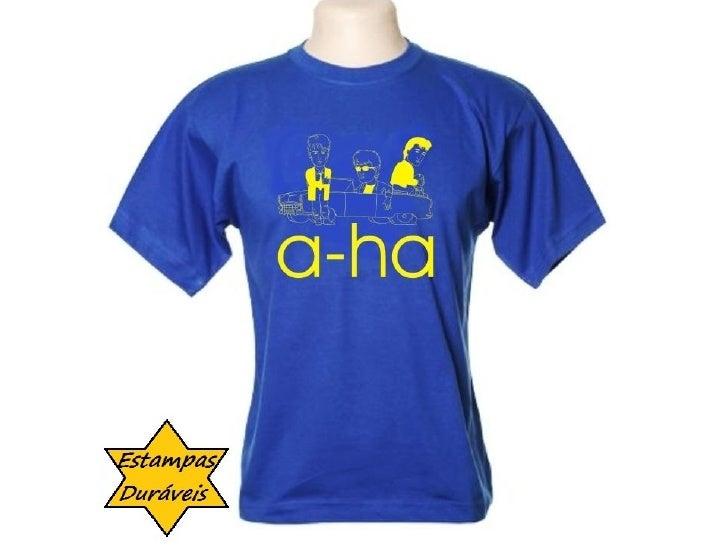 Camiseta a-ha,  frases camiseta