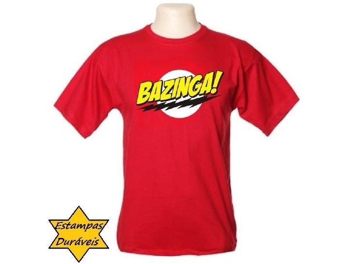 Camiseta bazinga,  frases camiseta