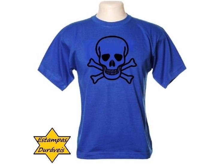 Camiseta caveira,   frases camiseta