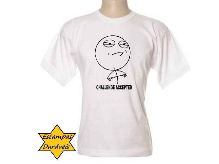 Camiseta chalenge acepted,        frases camiseta