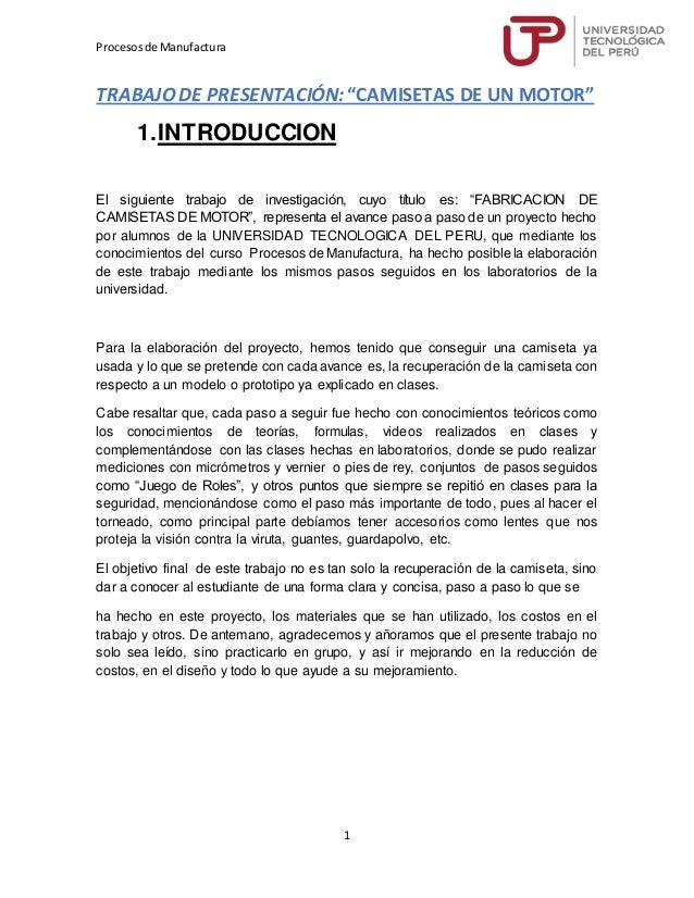 """4e30c5809 Procesosde Manufactura 1 TRABAJO DE PRESENTACIÓN  """"CAMISETAS DE UN MOTOR"""" 1."""