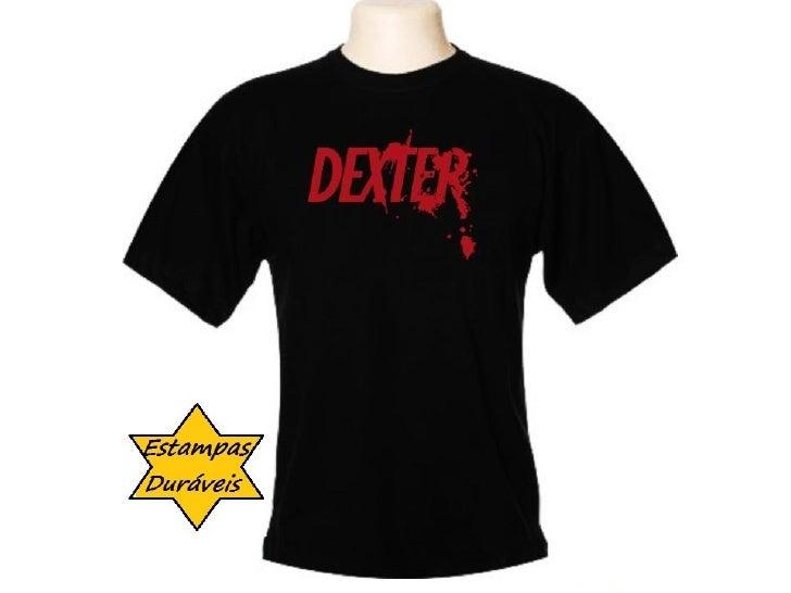 Camiseta dexter,   frases camiseta